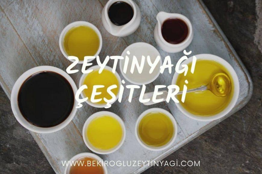 Bekiroglu Zeytinyagi_Zeytinyagi_Çesitleri